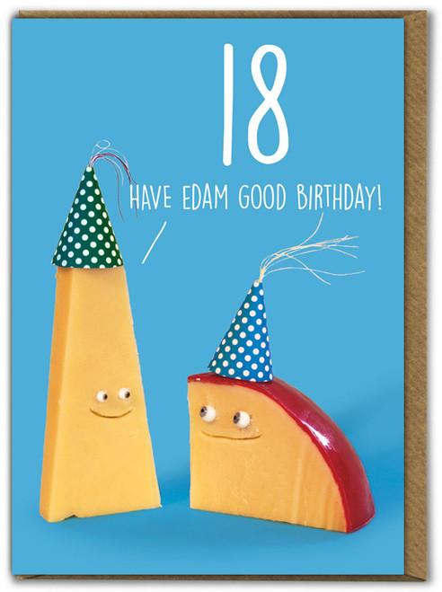 Edam Good 18th Birthday