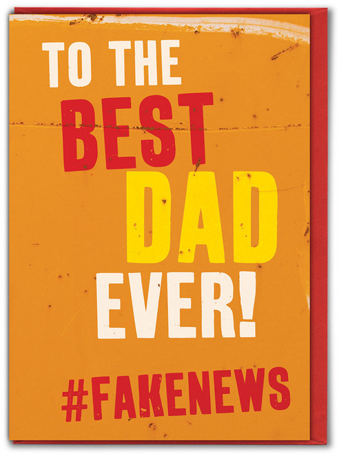 Fake News Father's Day Card