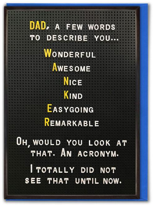 Wanker Acronym Father's Day Card