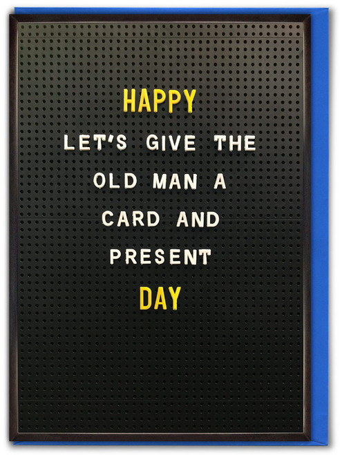 Old Man Card Present Father's Day Card