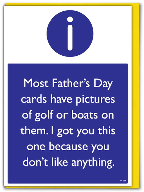 Don't Like Anything Father's Day Card