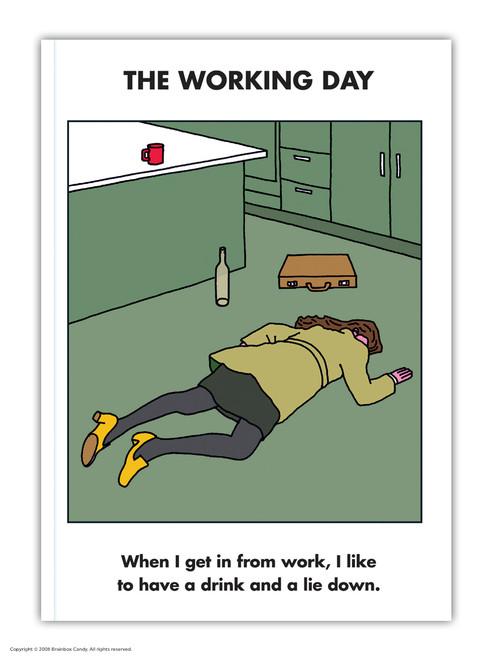 Work Lie Down A6 Notebook / Notepad