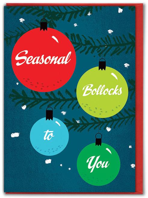 Seasonal Bollocks Christmas Card