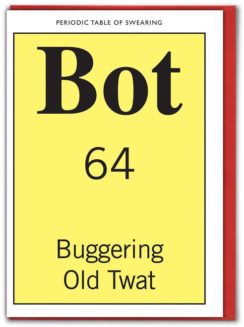 Buggering Old Twat Card