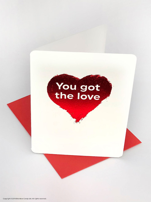 You Got The Love (Red Foiled) Valentine's Day Card