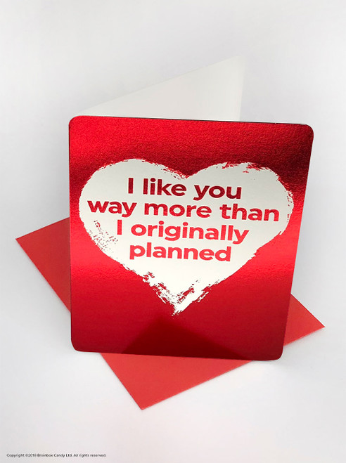 Like You More Than Planned (Red Foiled) Valentine's Day Card