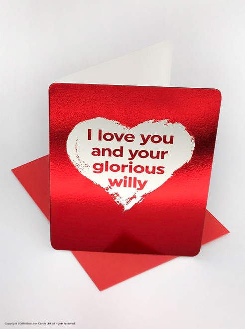 Glorious Willy (Red Foiled) Valentine's Day Card