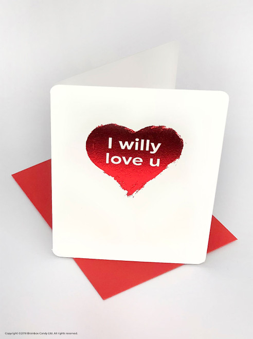 Willy Love You (Red Foiled) Valentine's Day Card