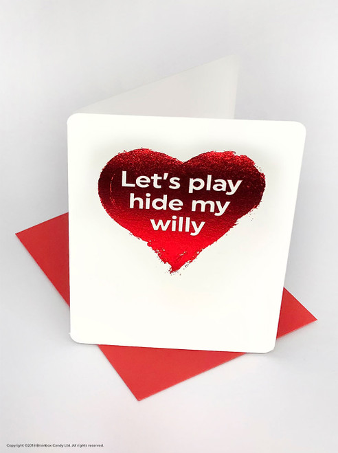 Hide My Willy (Red Foiled) Valentine's Day Card