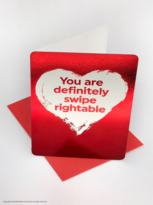 Swipe Rightable (Red Foiled) Valentine's Day Card