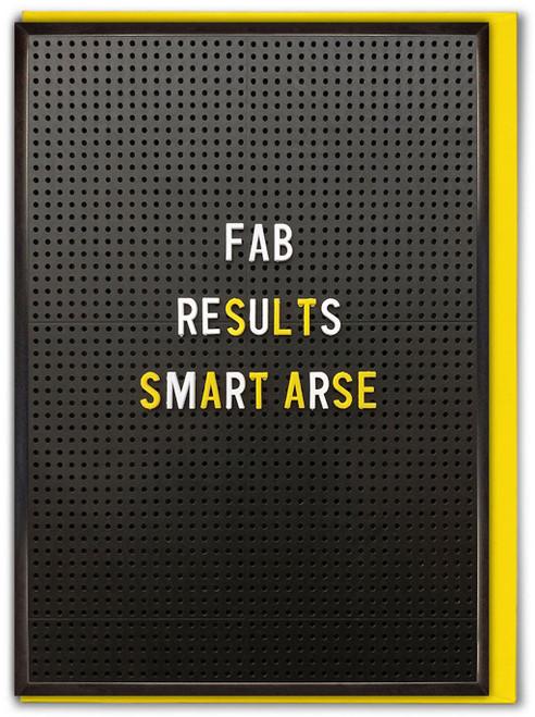Fab Results Smart Arse Congratulations Card