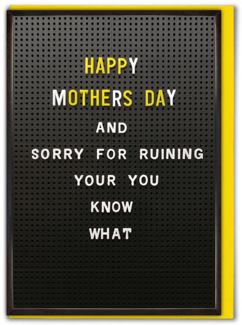 You Know What Mother's Day Card