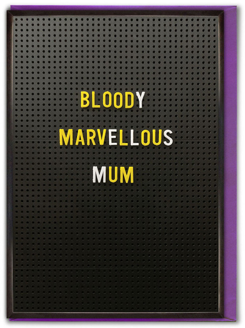 Bloody Marvellous Mum Mother's Day Card