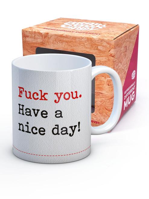Fuck You Have A Nice Day Boxed Mug