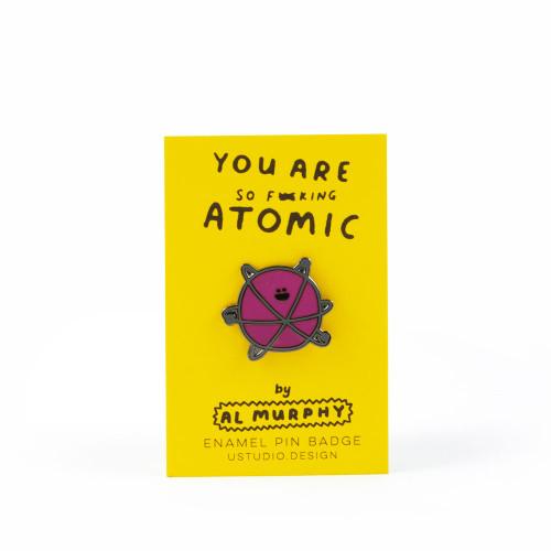You're Atomic Enamel Pin Badge