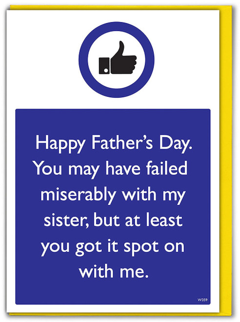 Sister Spot On With Me Father's Day Card