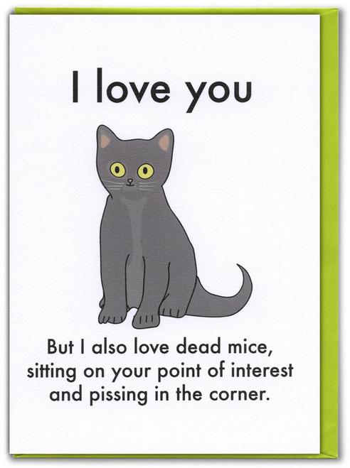 I Also Love Dead Mice Card