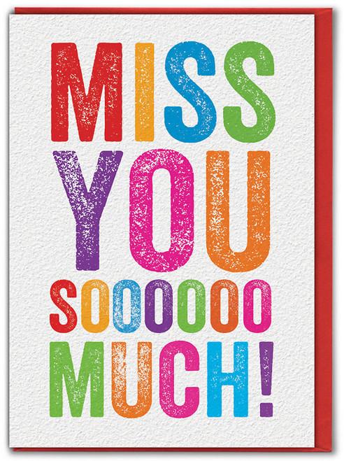 Miss You Soooo Much