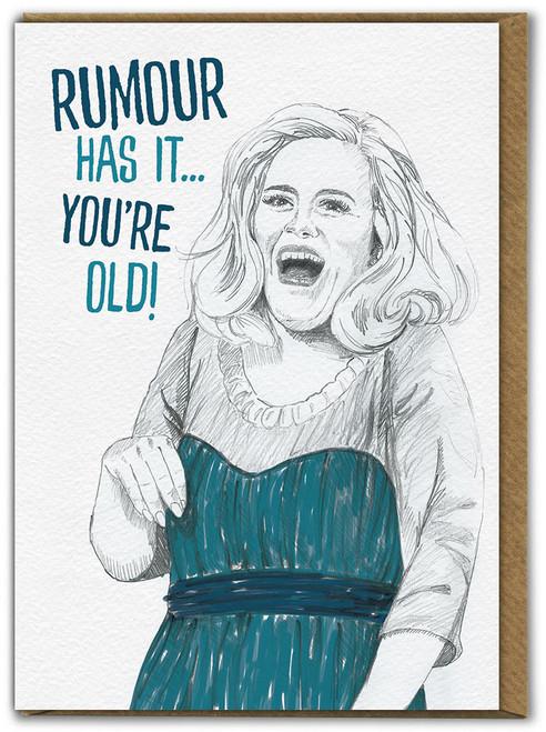 Rumour Has It Birthday Card