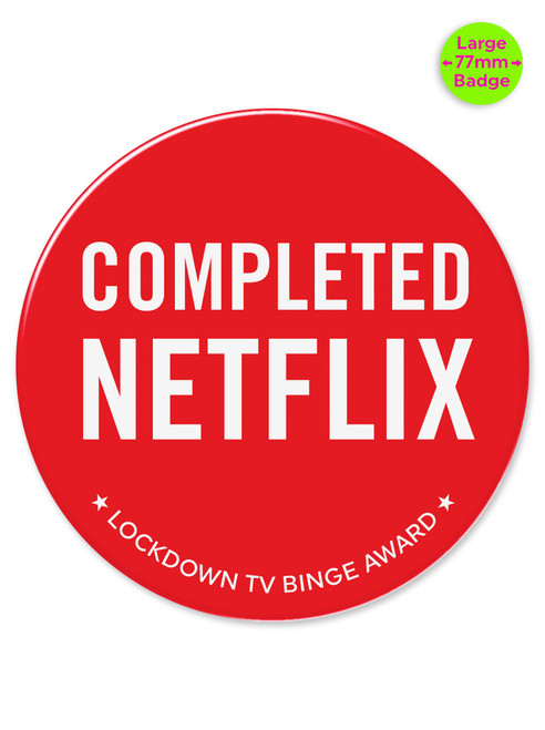 Completed Netflix 77mm Large Pin Badge