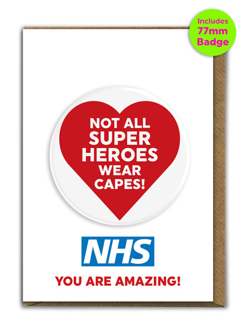 Not All Superheroes A6 Card and 77mm Badge