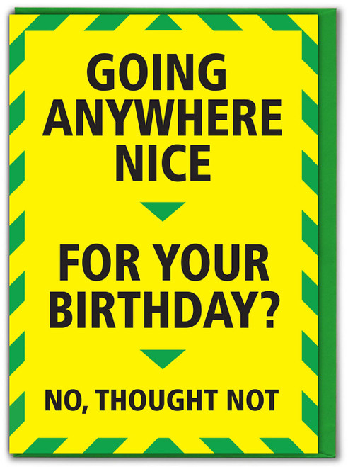 Going Anywhere Nice Alert Card