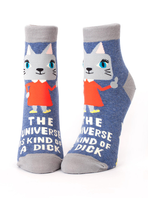 The Universes Is Kind Of A Dick Socks