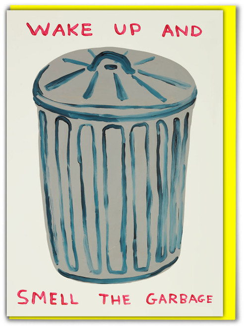 David Shrigley Smell The Garbage Greetings Card