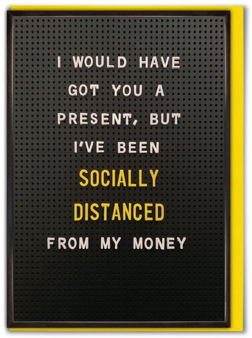 Socially Distanced Money