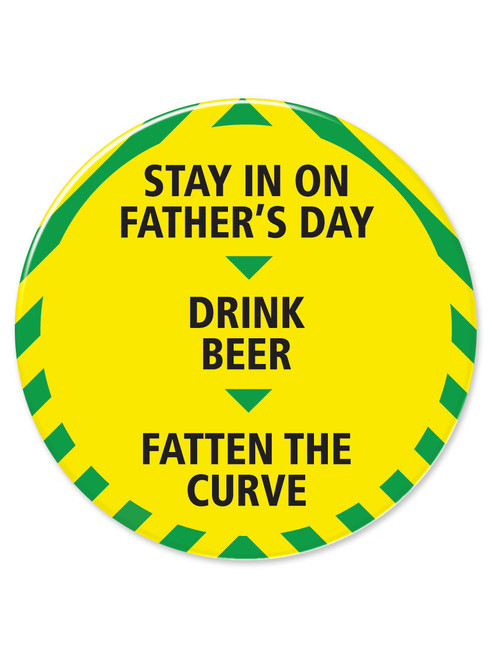 Fathers Day Alert 77mm Large Pin Badge