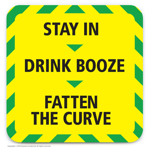 Stay In Drink Booze Coaster