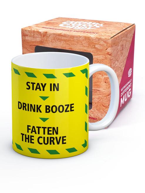 Stay In Drink Booze Mug