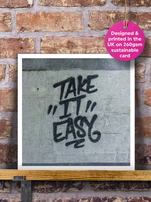 Street Art | Graffiti | Take It Easy Blank Greeting Card