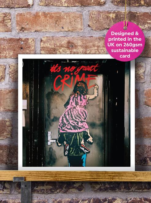 Street Art | Graffiti | No Great Crime Mural Blank Greeting Card