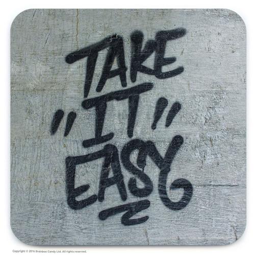 Take It Easy Street Art Graffiti Coaster