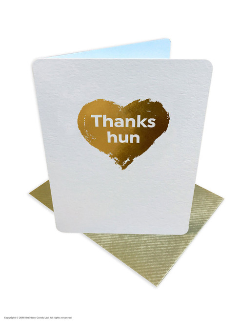 Thanks Hun (Gold Foiled) Thank You Card