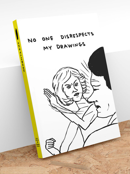 ART003 No One Disrespects My Drawings Sketchbook David Shrigley