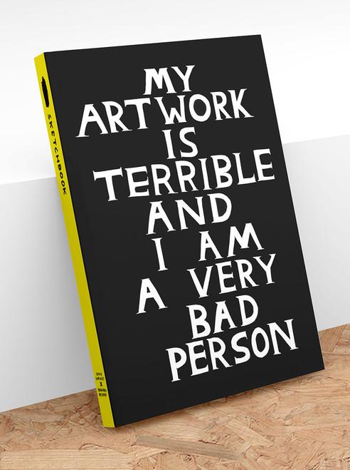 ART004 My Artwork Is Terrible Sketchbook David Shrigley