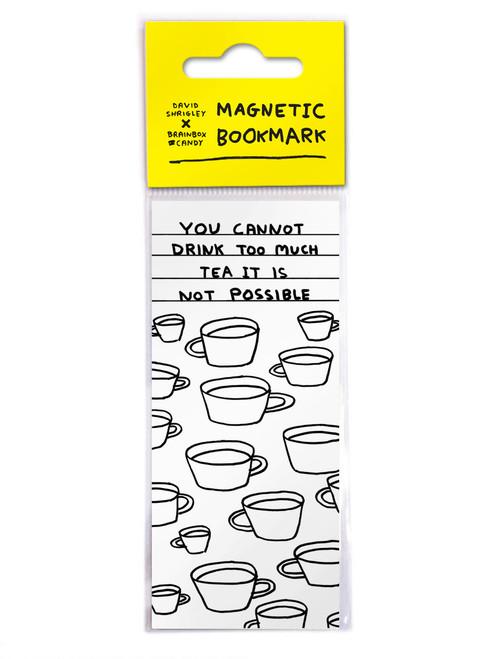 David Shrigley Too Much Tea Magnetic Bookmark