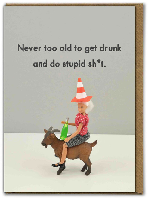 Never Too Old To Get Drunk