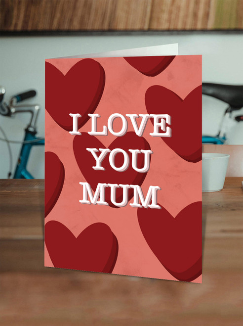 Mothers Day Love you Mum - Hearts