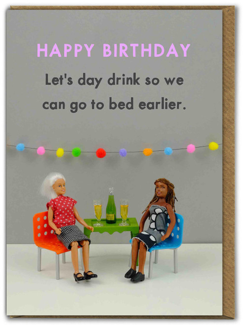 Go To Bed Early Birthday Card