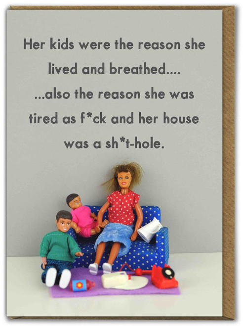 Reason She Lived And Breathed Mothers Day Card