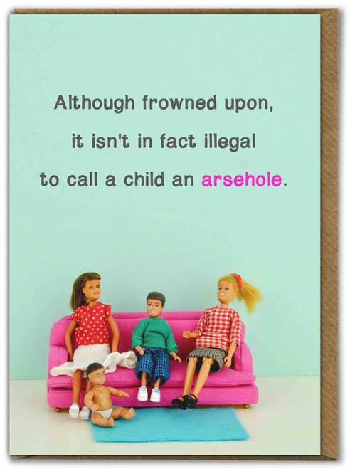 Arsehole Child Mothers Day Card