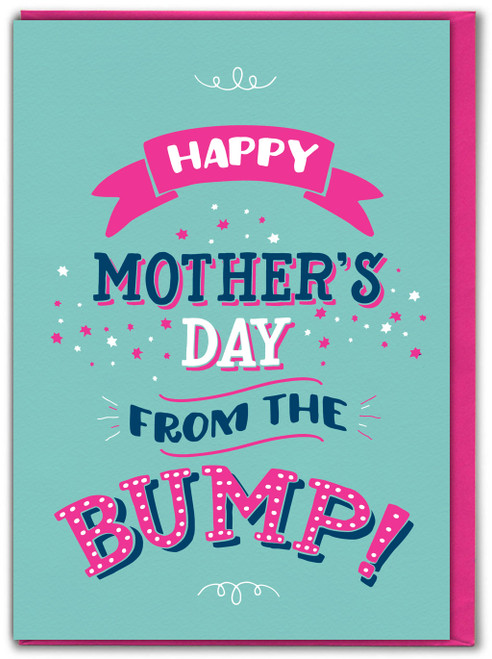 Happy Mother's Day From The Bump xx