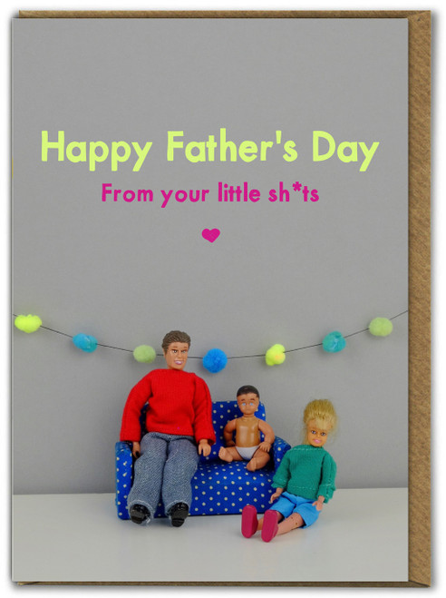 Father's Day Little Shits Card