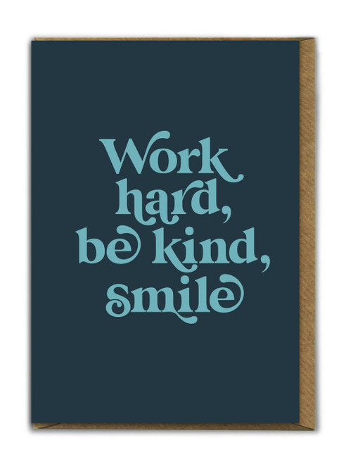 Work Hard Be Kind Card