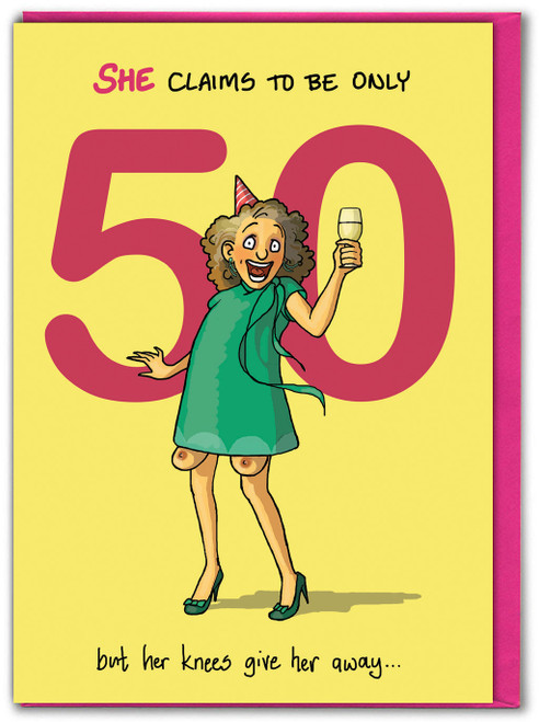 Claims She's Only 50  Birthday Card For Her