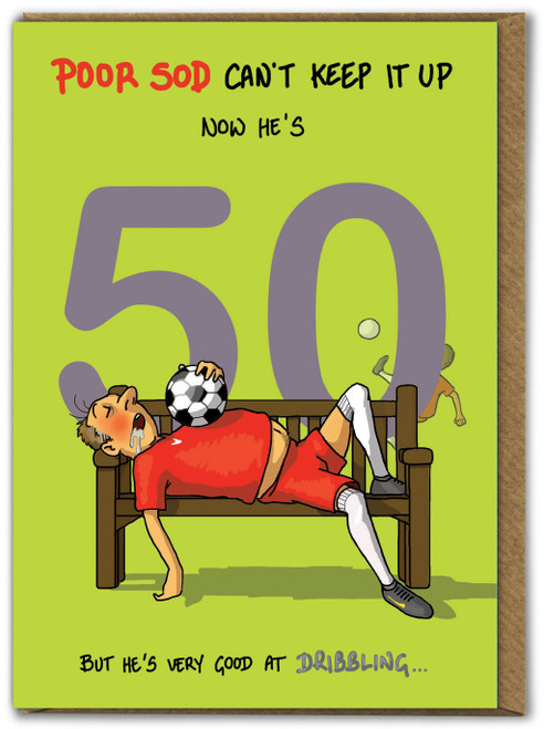 Can't Keep It Up 50th Birthday Card For Him