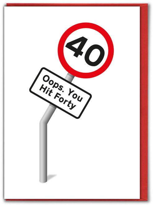 You Hit 40 Birthday Card